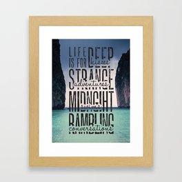 Life is for Deep Kisses Framed Art Print