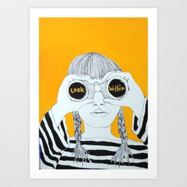 LOOK WITHIN Art Print