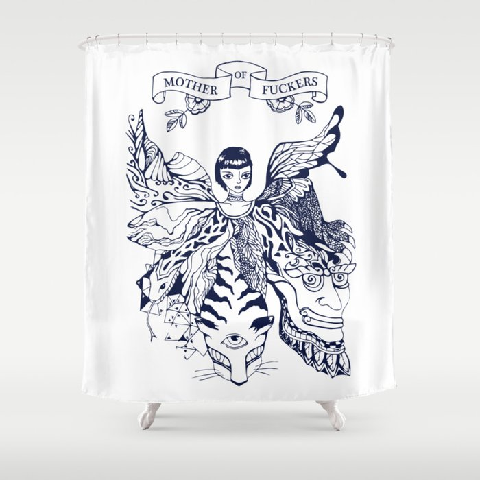 Mother of Fuckers Shower Curtain