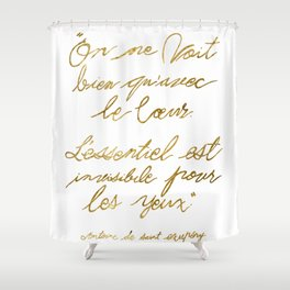 The Little Prince Quote 002, gold Shower Curtain