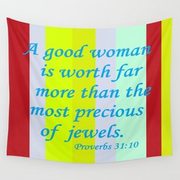 A Good Woman Wall Tapestry