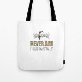 NEVER AIM - PURE INSTINCT Tote Bag