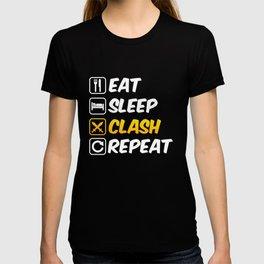 Eat Sleep Clash Repeat Moblie Gaming Swords T-shirt