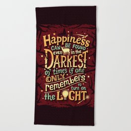 Happiness can be found Beach Towel