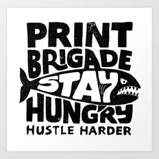 Hustle Harder Art Print
