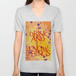 I Know Things Unisex V-Neck