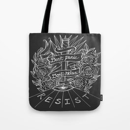 Don't Panic Don't Relax, Resist. - Gray and white Tote Bag