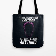 Fight Club Movie Quote Tote Bag