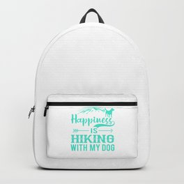 Happiness Is Hiking With My Dog tq Backpack