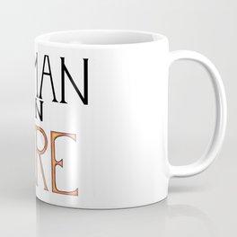 Woman On FIRE Coffee Mug