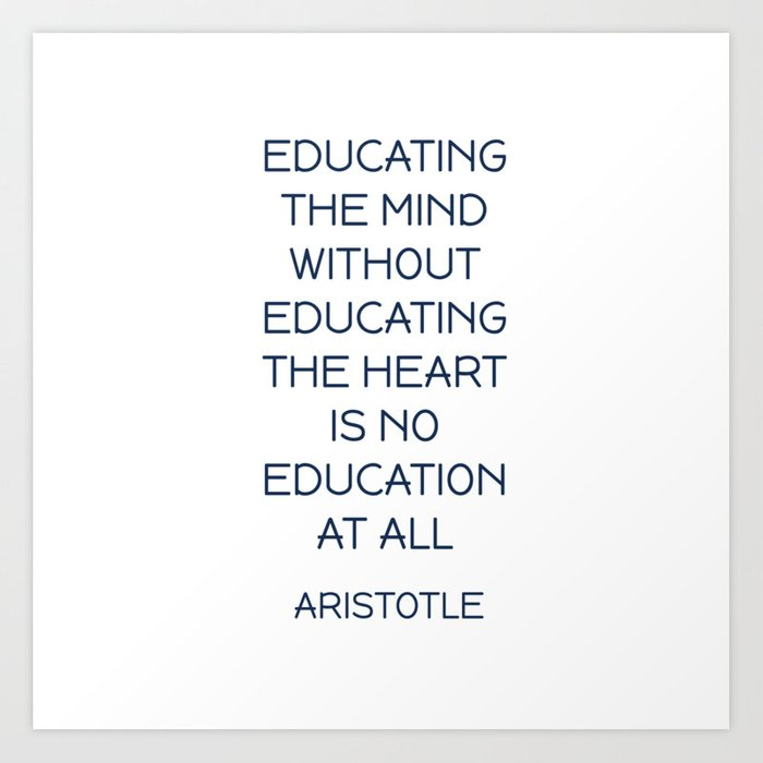 EDUCATING THE MIND - Aristotle Greek Philosophy Quote Art ...
