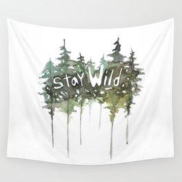 Stay Wild - pine tree stencil words art print Wall Tapestry
