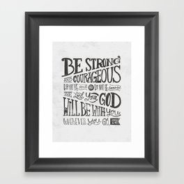 Joshua 1:9 Framed Art Print