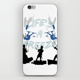 Life's A Breeze For Kitesurfers iPhone Skin