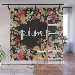 Pimp Wall Mural