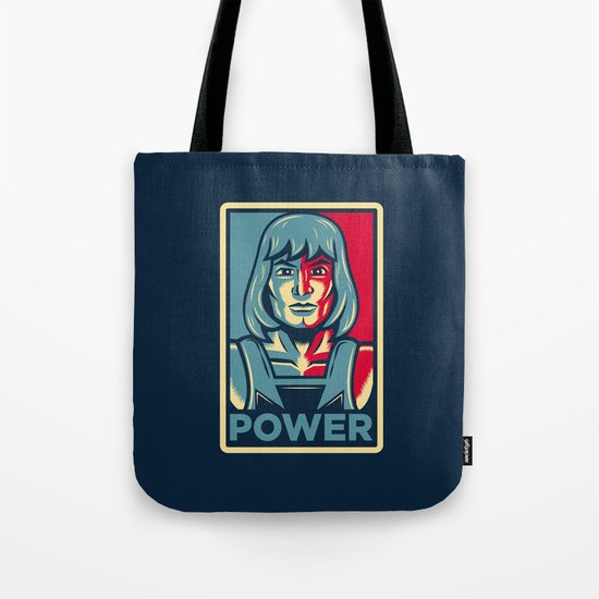 Power....he has it! Tote Bag