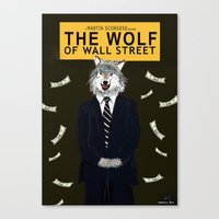 wolf of wall street Canvas Prints featuring The Wolf of Wall Street by Dano77