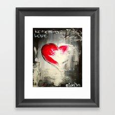 Remember love 2 Framed Art Print