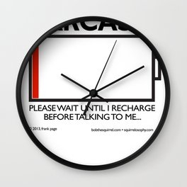 sarcasm recharge Wall Clock