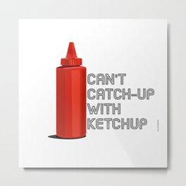 Ketchup Pride - Condiment Race Catsup Metal Print