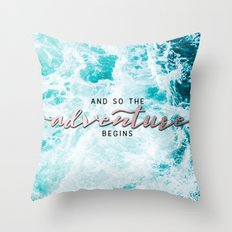 Adventure Begins - Perfect Sea Waves Throw Pillow