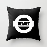 velvet underground Throw Pillows featuring Velvet by moop