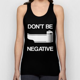 Don't be negative Unisex Tank Top