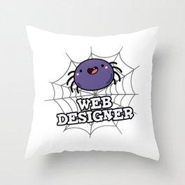 Web Designer Cute Spider Web Pun Throw Pillow