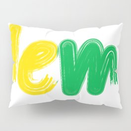 No Problem For Me Always Stay Positive Have Fun Pillow Sham