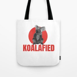 Highly Koalafied Carpenter print Funny graphic Tote Bag