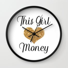 This Girl (loves) Money Wall Clock