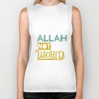 islam Biker Tanks featuring Follow Allah Not The World by Berberism