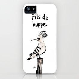Fils de Huppe iPhone Case