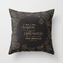 Seek First the Kingdom of God Throw Pillow