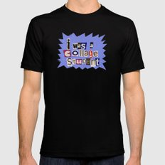 I was a collage student Mens Fitted Tee MEDIUM Black