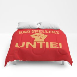 BAD SPELLERS UNTIE! (Red) Comforters