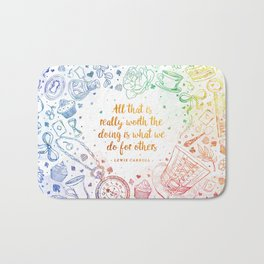 What we do for others - rainbow Bath Mat