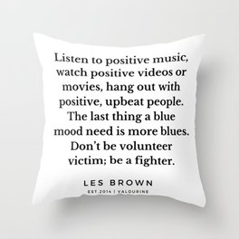 41     Les Brown  Quotes   190824 Throw Pillow