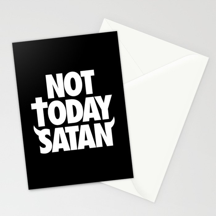 Not Today Satan Stationery Cards