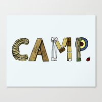 camp Canvas Prints featuring CAMP. by AnnieInk