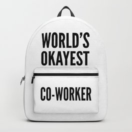 World's Okayest Co-worker Backpack