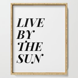 live by the sun love by the moon (1 of 2) Serving Tray
