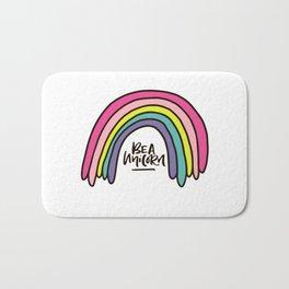 Be a unicorn Bath Mat