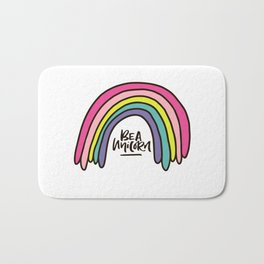 Be a unicorn Bath Mat