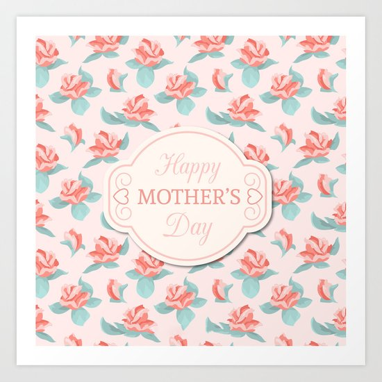 Happy Mother's Day Floral pattern Art Print