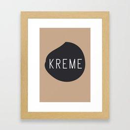 KREME Framed Art Print