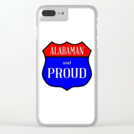 Alabaman And Proud Clear iPhone Case