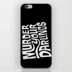 Murder Your Darlings iPhone & iPod Skin