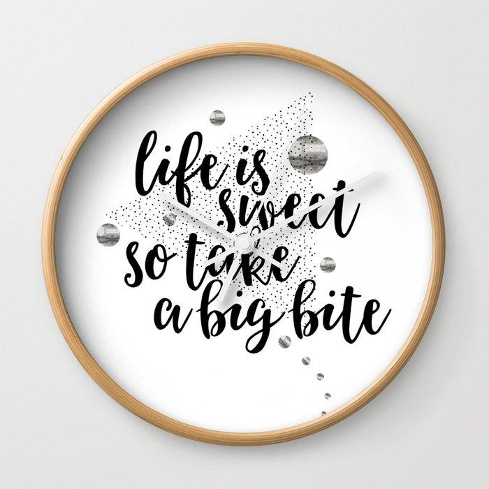 TEXT ART Life is sweet so take a big bite Wall Clock