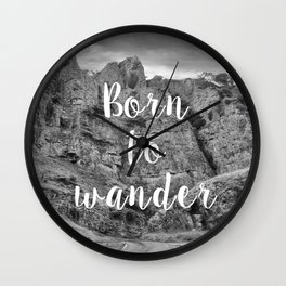 Born To Wander Wall Clock